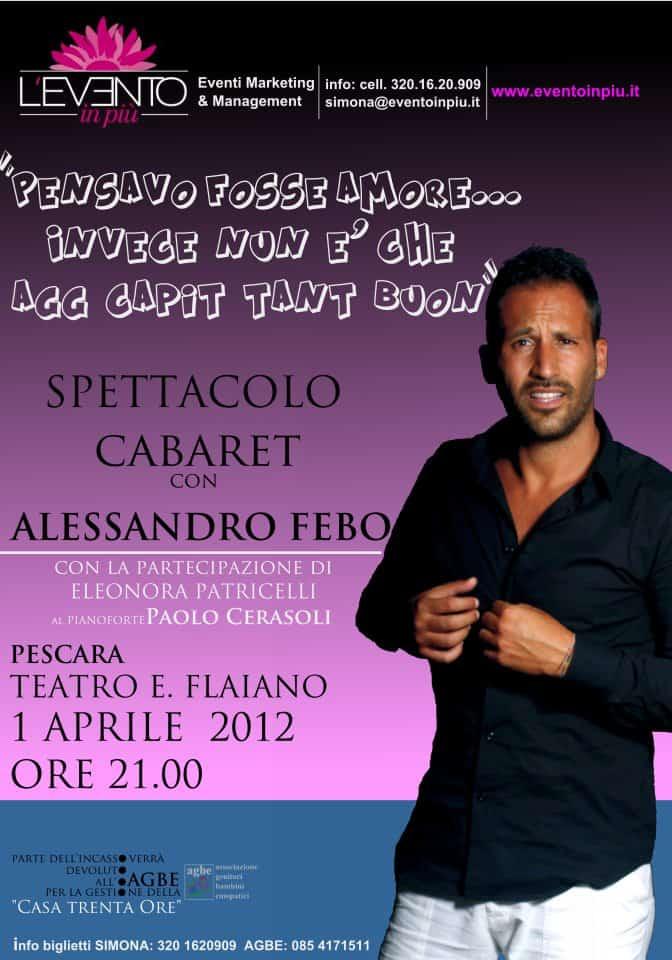 1 Aprile 2012 - Spettacolo Teatrale - Alessandro Febo per AGBE