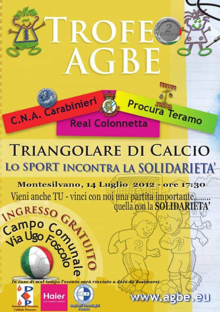 14 luglio 2012 - 2 Edizione Trofeo AGBE - calcio a 11